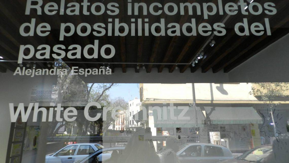 Relatos incompletos de posibilidades del pasado - Alejandra España